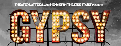 """Theatre Latté Da's reimagined production of """"Gypsy"""" features Twin Cities talent"""