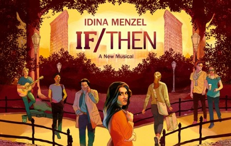 "Thought provoking Broadway musical ""If/Then"" comes to Orpheum Theatre"
