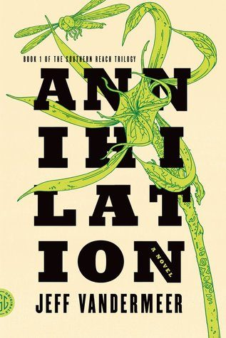 """Annihilation"" is a frightening yet exhilarating read"