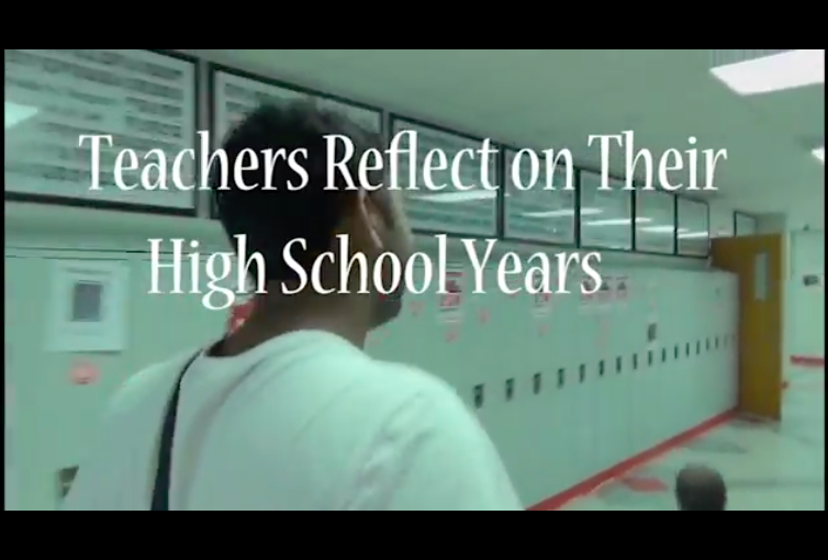 Teachers reflect on their high school experiences
