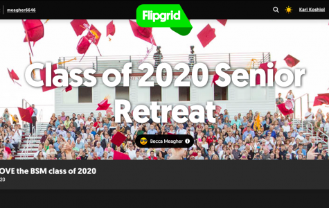 This year BSM hosted the senior retreat using the platform Flipgrid.