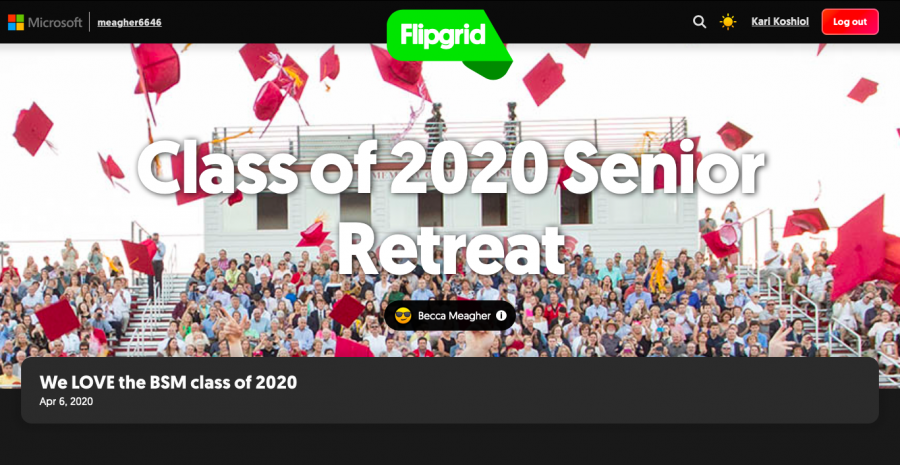This+year+BSM+hosted+the+senior+retreat+using+the+platform+Flipgrid.