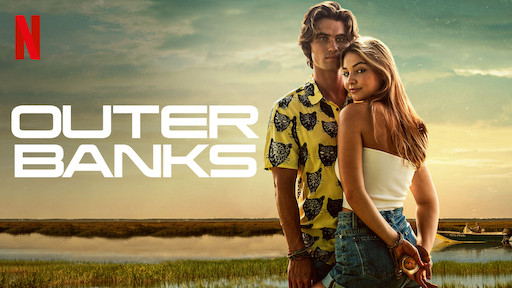 The new Netflix show, Outer Banks, is a must-watch.
