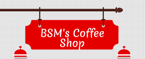 BSM's Coffee Shop