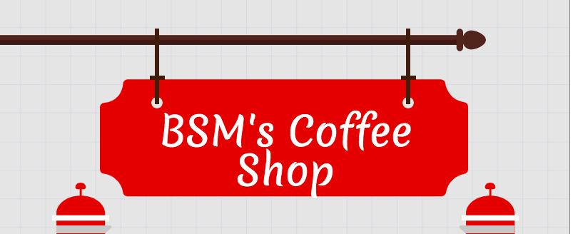 BSM's Coffee Shop