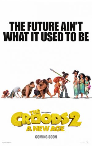 "The official poster for ""The Croods 2: A New Age"" shows both new and familiar faces."